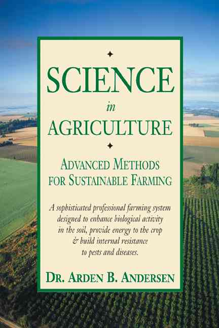 Science in Agriculture By Anderson, Arden